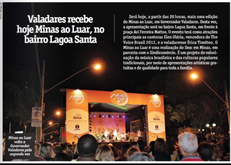 Valadares recebe hoje o Minas ao luar, no bairro Lagoa Santa