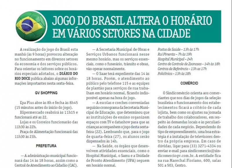 Jogo do Brasil altera o horário em vários setores na cidade